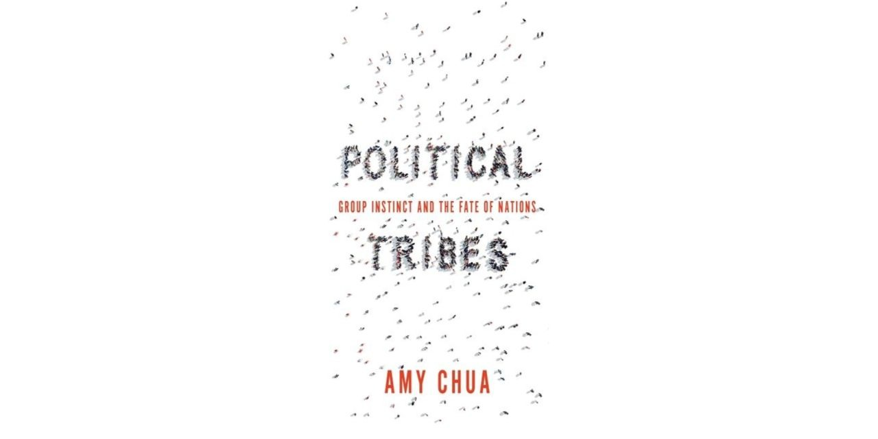 Amy Chua Political Tribes book cover