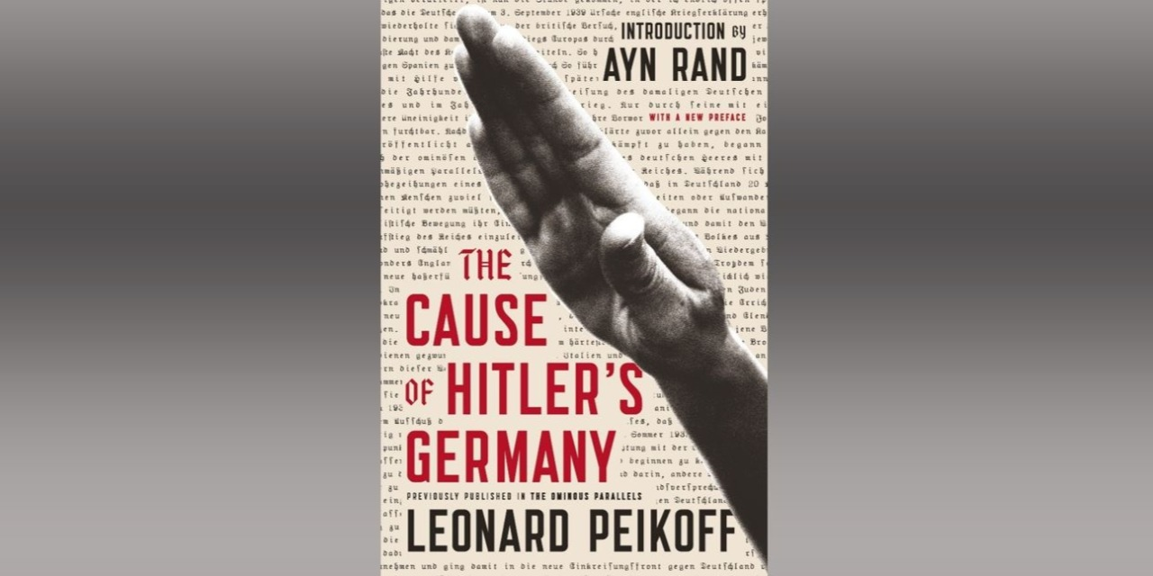The Cause of Hitler's Germany by Leonard Peikoff - Book cover