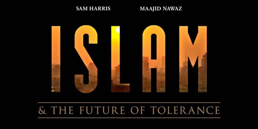 Sam Harris and Maajid Nawaz in Islam and the Future of Tolerance