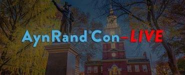 Online AynRandCon-Live Philadelphia